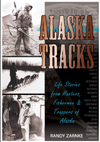Stories of True Wild Alaska, Alaska Tracks